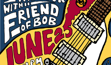 Friend of Bob Hand Drawn Concert Poster